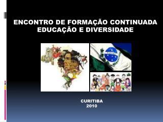 ENCONTRO DE FORMA  O CONTINUADA  EDUCA  O E DIVERSIDADE