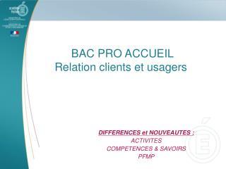 BAC PRO ACCUEIL Relation clients et usagers