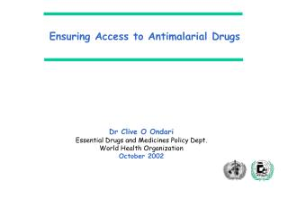 Ensuring Access to Antimalarial Drugs