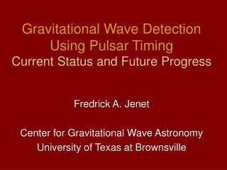Gravitational Wave Detection Using Pulsar Timing