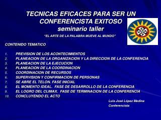 TECNICAS EFICACES PARA SER UN CONFERENCISTA EXITOSO seminario taller