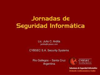 Jornadas de  Seguridad Inform tica