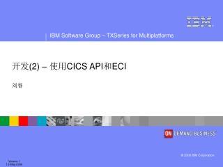 2   CICS APIECI