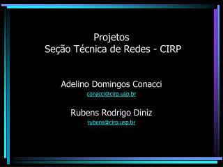 Projetos  Se  o T cnica de Redes - CIRP