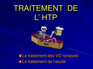 TRAITEMENT  DE   L  HTP