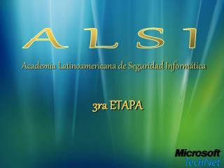 Academia Latinoamericana de Seguridad Inform tica