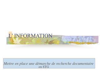 L  INFORMATION