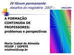 IV f rum permanente  desafios do magist rio  2007   UNICAMP