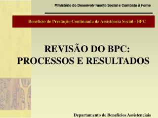 Benef cio de Presta  o Continuada da Assist ncia Social - BPC