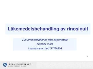 L kemedelsbehandling av rinosinuit