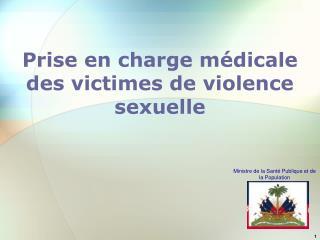 Prise en charge m dicale des victimes de violence sexuelle