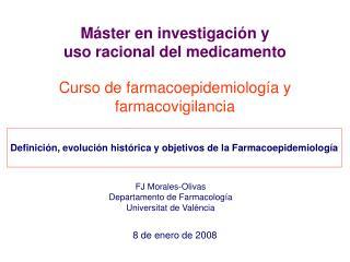 Curso de farmacoepidemiolog a y farmacovigilancia
