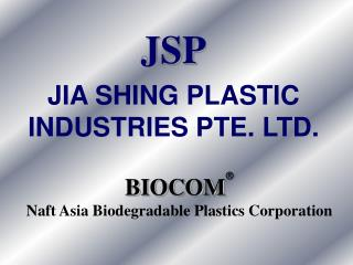 BIOCOM  Naft Asia Biodegradable Plastics Corporation