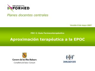 PDC 2: Gu a Farmacoterap utica  Aproximaci n terap utica a la EPOC