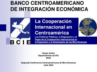 La Cooperaci n Internacional en Centroam rica Las Pol ticas P blicas, la Regulaci n y el  Papel de la Cooperaci n Intern