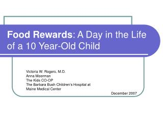 Food Rewards: A Day in the Life of a 10 Year-Old Child