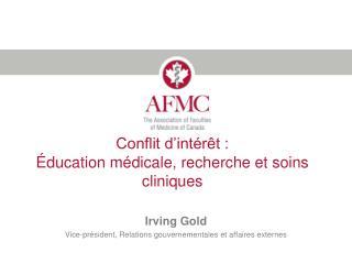 Conflit d int r t :   ducation m dicale, recherche et soins cliniques