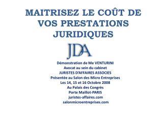 MAITRISEZ LE CO T DE VOS PRESTATIONS JURIDIQUES