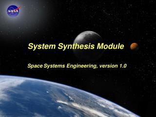 Module Purpose: System Synthesis