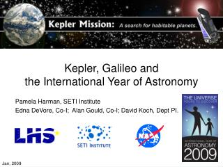 Kepler Mission and IYA