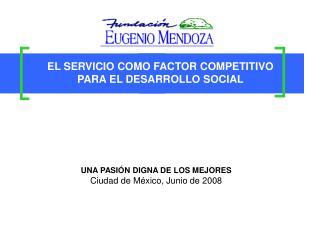 EL SERVICIO COMO FACTOR COMPETITIVO PARA EL DESARROLLO SOCIAL