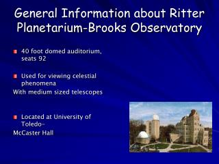 General Information about Ritter Planetarium-Brooks Observatory