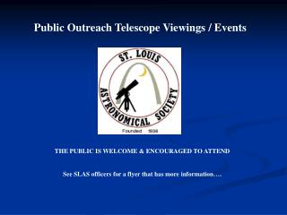 Public Outreach Telescope Viewings  Events