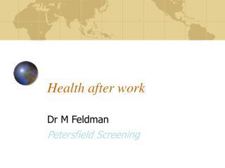 Health after work