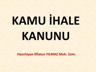 KAMU IHALE KANUNU