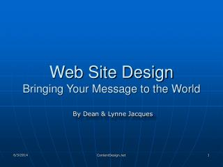 Web Site Design Bringing Your Message to the World