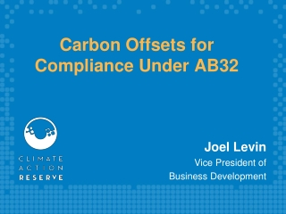 Carbon Credit Opportunities through the Climate Action Reserve