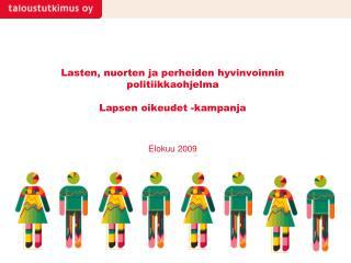 Lasten, nuorten ja perheiden hyvinvoinnin politiikkaohjelma   Lapsen oikeudet -kampanja