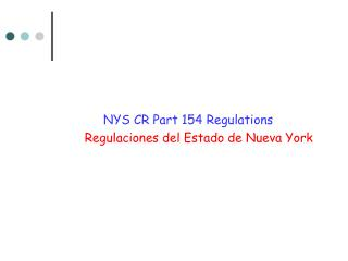 NYS CR Part 154 Regulations  Regulaciones del Estado de Nueva York
