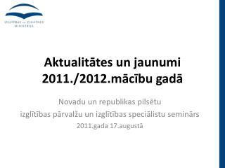 Aktualitates un jaunumi 2011.