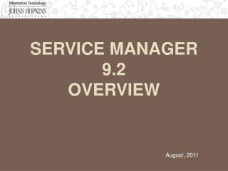 Service Manager 9.2 Overview