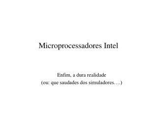 Microprocessadores Intel