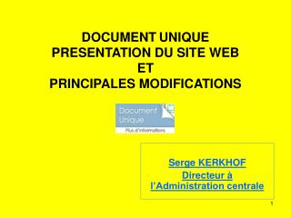 DOCUMENT UNIQUE  PRESENTATION DU SITE WEB ET PRINCIPALES MODIFICATIONS