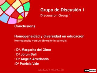 Grupo de Discusi n 1 Discussion Group 1