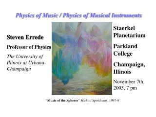 Physics of MusicPhysics of Musical Instruments Talk