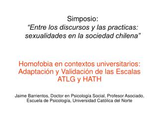 Simposio:   Entre los discursos y las practicas: sexualidades en la sociedad chilena