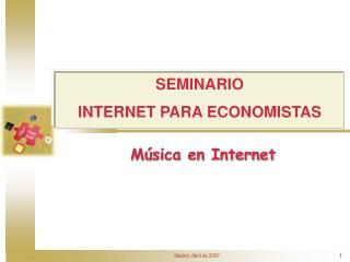 SEMINARIO INTERNET PARA ECONOMISTAS