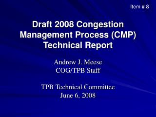 Draft 2008 Congestion Management Process CMP Technical Report