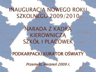 INAUGURACJA NOWEGO ROKU SZKOLNEGO 2009