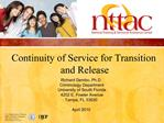 Continuity of Service for Transition  and Release