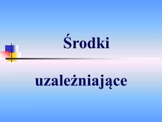 Srodki