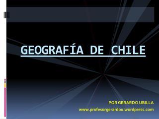 GEOGRAF A DE CHILE