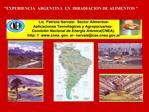 Lic. Patricia Narvaiz-  Sector Alimentos-   Aplicaciones Tecnol gicas y Agropecuarias- Comisi n Nacional de Energ a At m