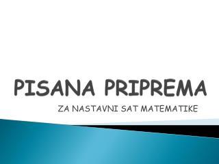 PISANA PRIPREMA