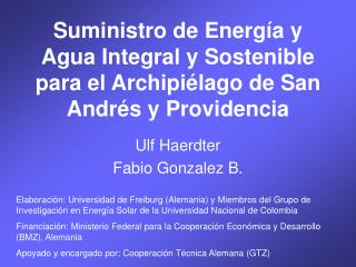 Suministro de Energ a y Agua Integral y Sostenible para el Archipi lago de San Andr s y Providencia