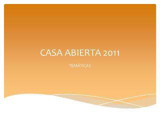 CASA ABIERTA 2011